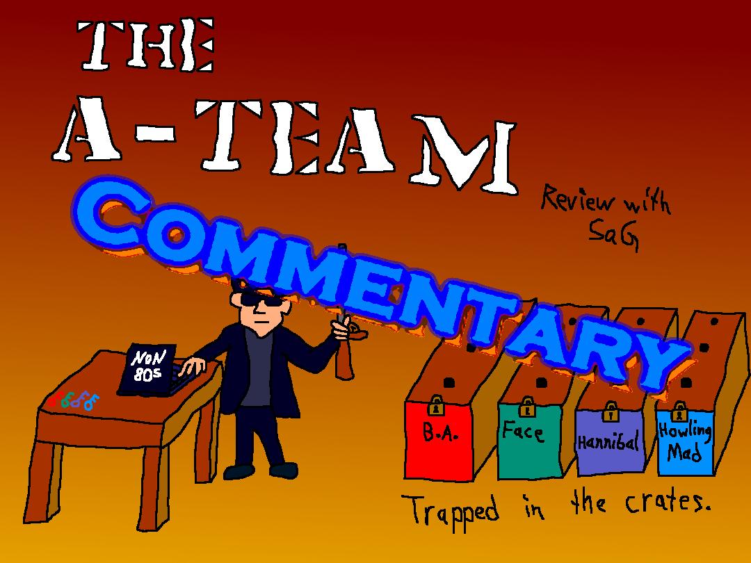 Commentary: Movie Rehab: The A-Team