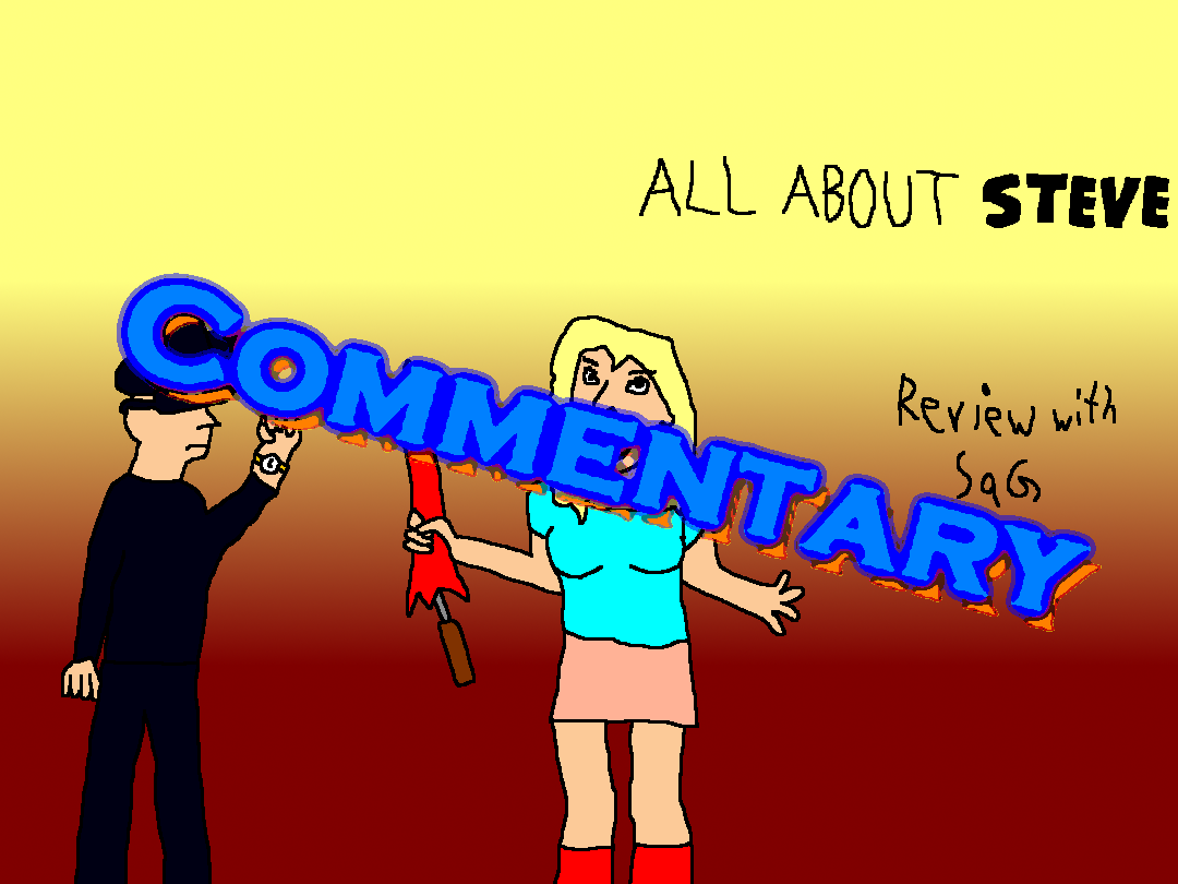 Commentary: Movie Rehab: All About Steve